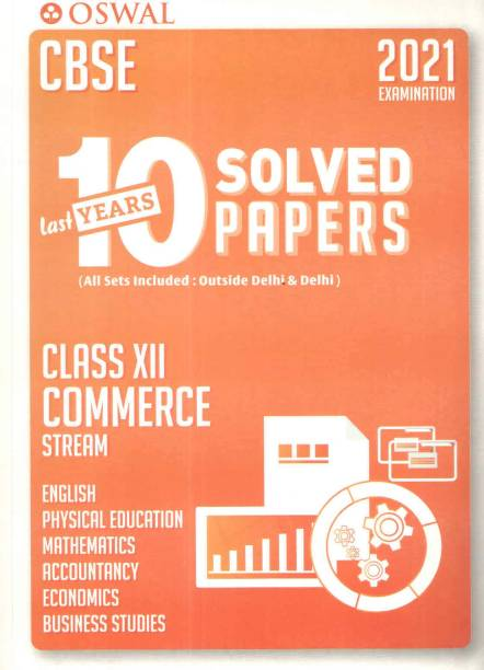 Oswal Cbse Last 10 Years Solved Papers ( Class - Xii ) Commerce Stream