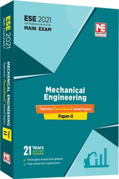 ESE 2021 Mains Examination Mechanical Engineering Conventional Paper - II