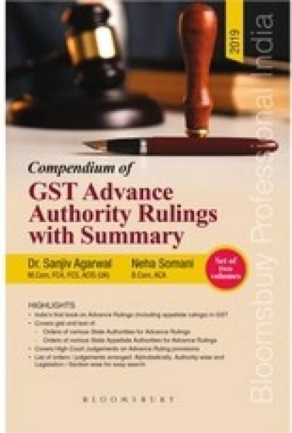 Compendium of GST Advance Authority Rulings with Summary - Including Appellate Rulings