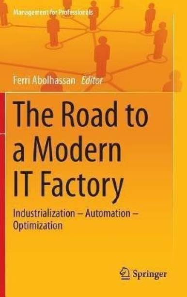 The Road to a Modern IT Factory
