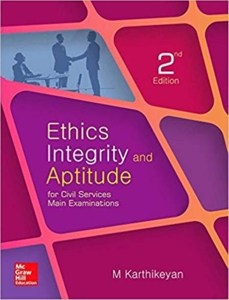 Ethics, Integrity and Aptitude