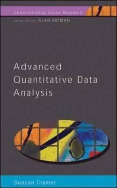 ADVANCED QUANTITATIVE DATA ANALYSIS