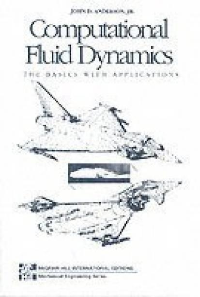 Computational Fluid Dynamics International Ed Edition