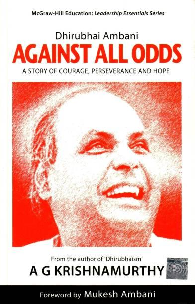 Dhirubhai Ambani: Against All Odds