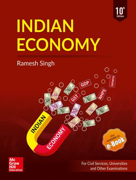Indian Economy: for UPSC Civil Services & Other State PSC Examinations - For Civil Services, Universities and Other Examinations