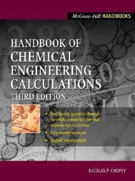 Handbook of Chemical Engineering Calculations