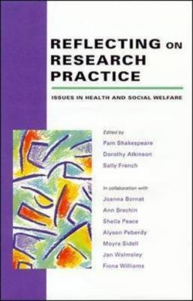 Reflecting On Research Practice 1st Edition