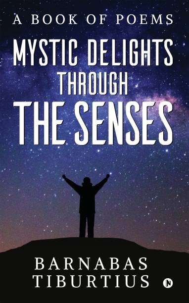 Mystic Delights through the Senses
