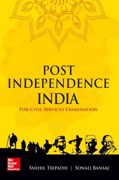 Post Independence India for Civil Services Examinations