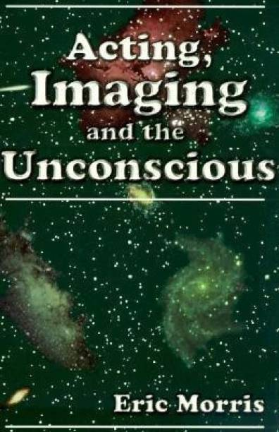 Acting, Imaging and the Unconscious