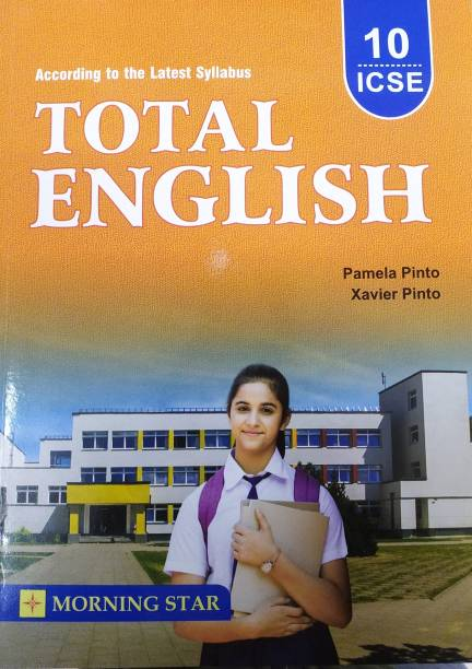 Total English ICSE For Class-10 By Pamela Pinto , Xavier Pinto For ( 2021-2022) Examination