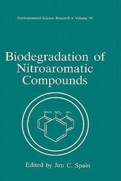Biodegradation of Nitroaromatic Compounds
