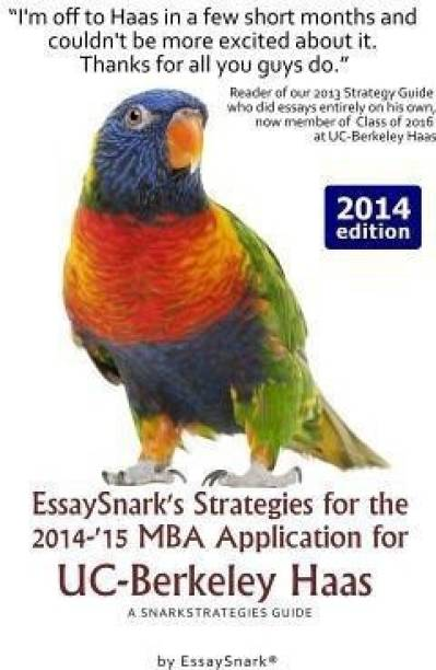 Essaysnark's Strategies for the 2014-'15 MBA Application for Uc-Berkeley Haas