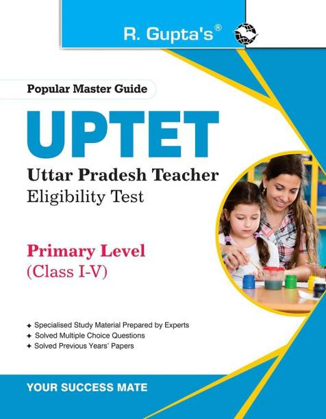 Uptet - Primary Level (Class I to V) Teacher Exam Guide
