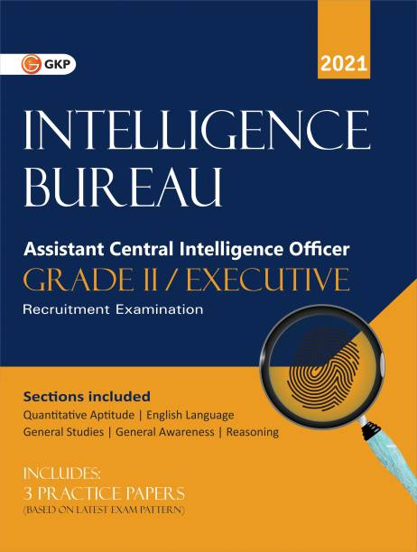 Intelligence Bureau Assistant Central Intelligence Officer (Grade II/Executive)