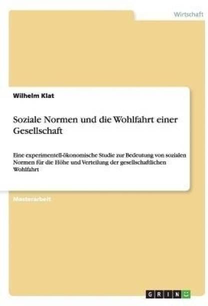 Soziale Normen und die Wohlfahrt einer Gesellschaft