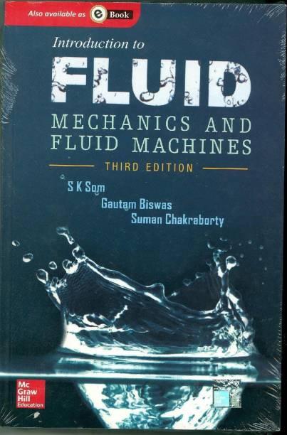Introduction to Fluid Mechanics & Fluid Machines