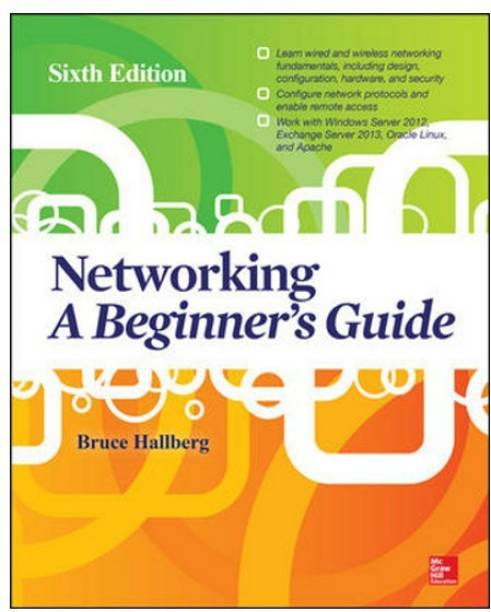 Networking A Beginner's Guide Sixth Edition - A Beginner's Guide
