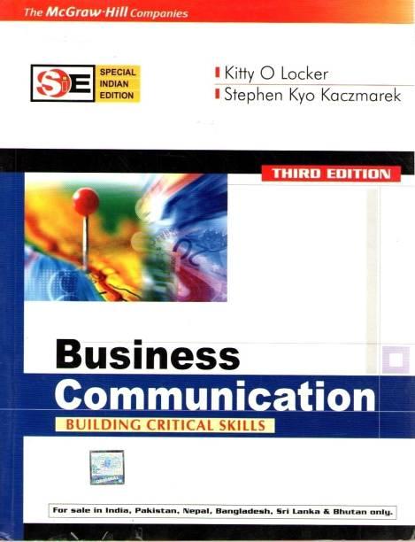 BUSINESS COMMUNICATION(SIE): Building Critical Skills - Building Critical Skills