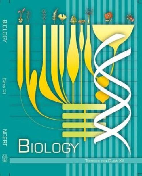 Biology Textbook for Class - 12