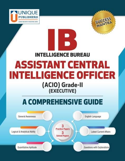 Intelligence Bureau (IB) – Assistant Central Intelligence Officer (ACIO) Grade II (Executive) A Comprehensive Guide
