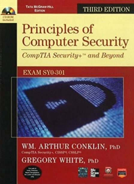 Principles of Computer Security CompTIA Security+ and Beyond (Exam SY0-301), 3rd Edition