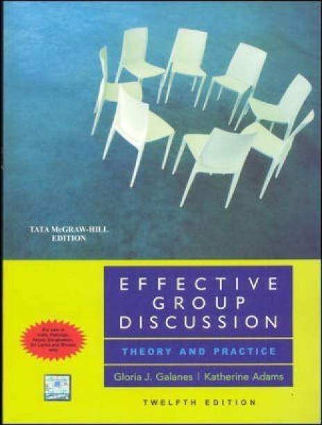 Effective Group Discussion: Theory & Practice - Theory and Practice
