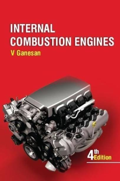 Internal Combustion Engines 4th  Edition