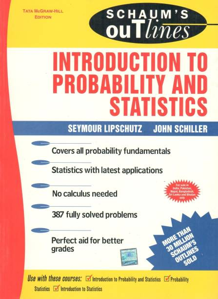 Schaum's Outline of Introduction to Probability and Statistics 2005 Edition