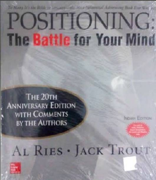 Positioning: The Battle for Your Mind - The Battle for Your Mind