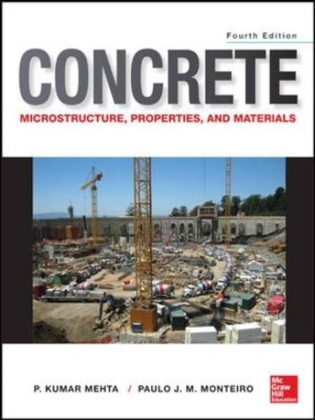 Concrete Microstructure Properties - Microstructure, Properties and Materials