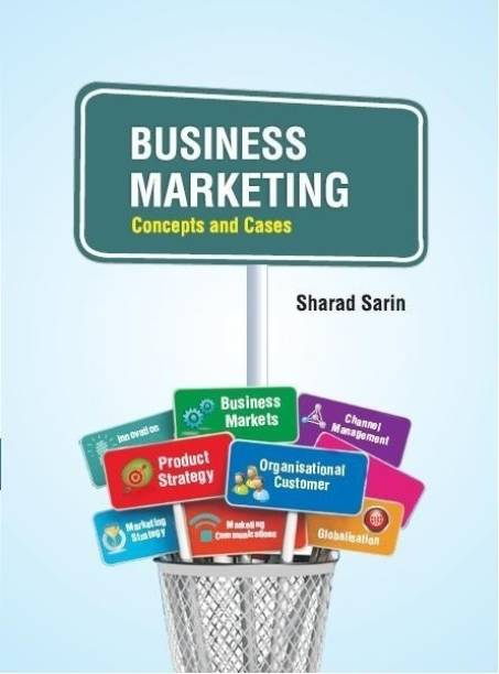 Business Marketing: Concepts and Cases