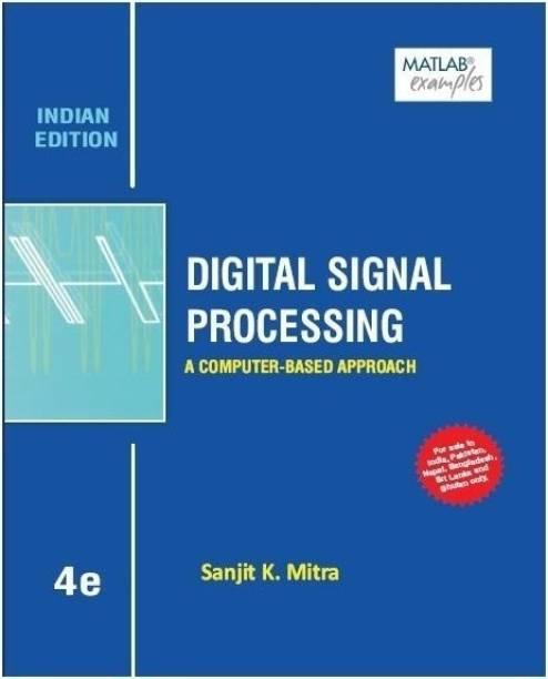 Digital Signal Process.4e W/CD - A Computer - Based Approach