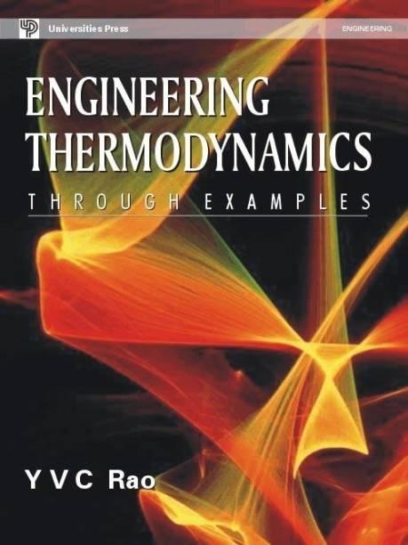Engineering Thermodynamics Through Examples
