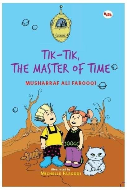Tik-Tik, the Master of Time