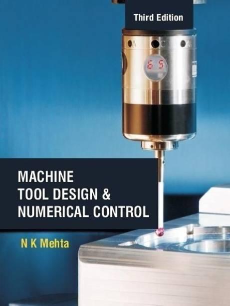 Machine Tool Design and Numerical Control