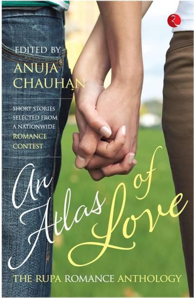 An Atlas of Love - The Rupa Romance Anthology