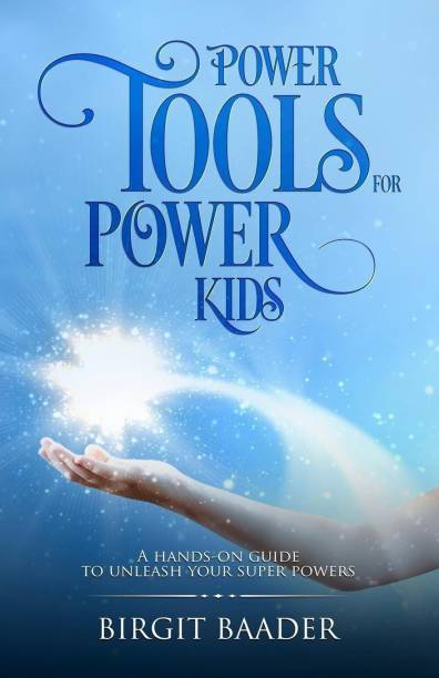 Power Tools for Power Kids