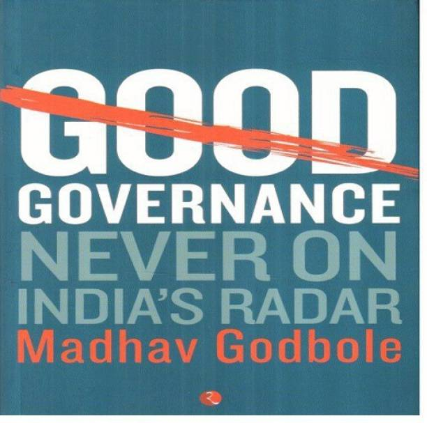 Good Governance; Never On India's Radar