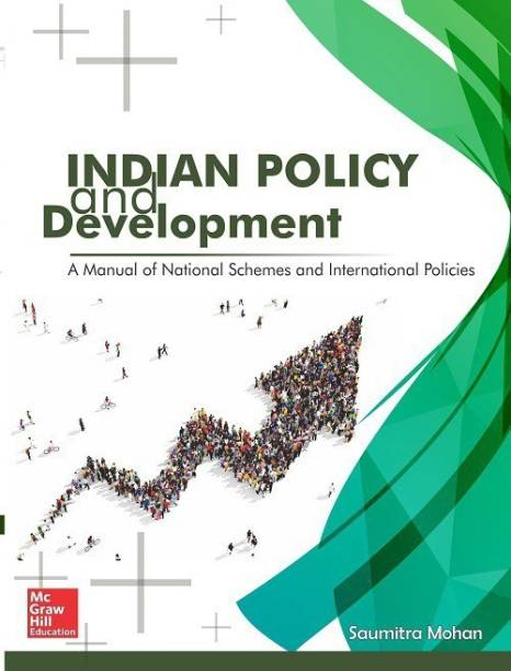 Indian Policy and Development - A Manual for National Schemes and International Policies Second Edition