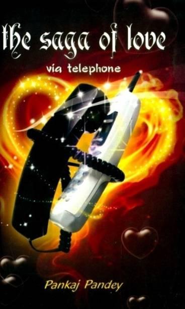 The Saga of Love Via Telephone