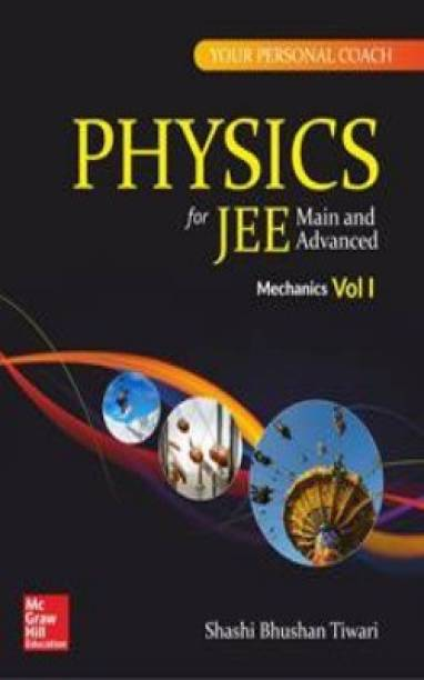 Physics for Jee Main and Advanced Mechanics