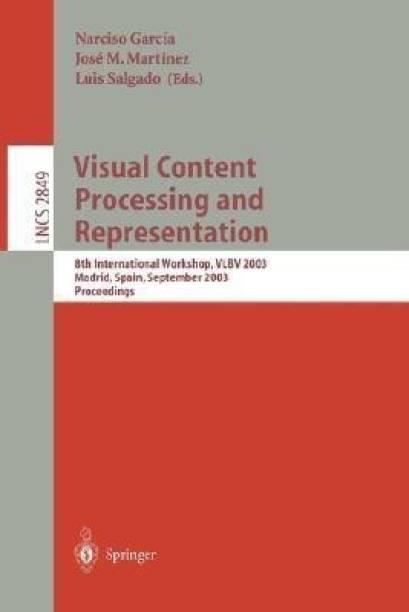 Visual Content Processing and Representation