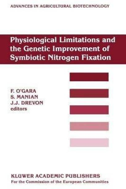 Physiological Limitations and the Genetic Improvement of Symbiotic Nitrogen Fixation