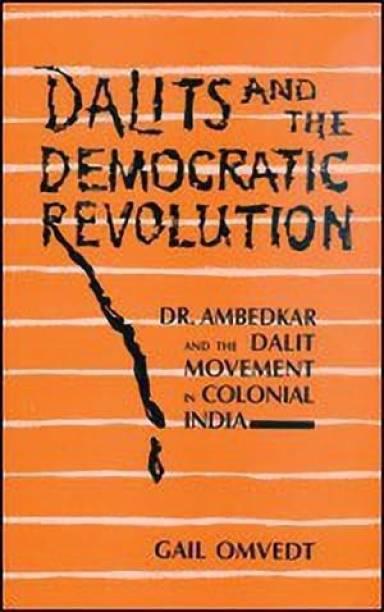 Dalits and the Democratic Revolution