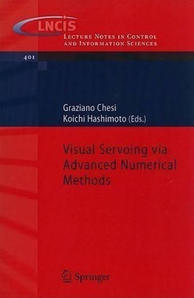 Visual Servoing via Advanced Numerical Methods