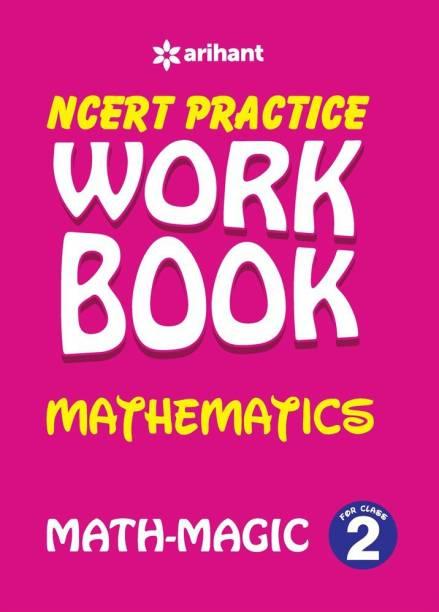 Ncert Practice Workbook Mathematics with Magic Class 2 - Math - Magic : Class 2