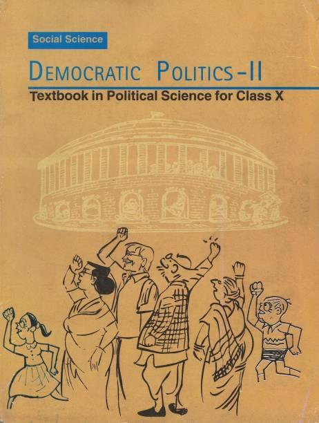Democratic Politics - II Textbook in Social Science for Class - 10