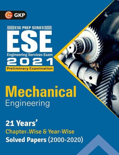 Upsc ESE 2021 Mechanical Engineering Chapter Wise & Year Wise Solved Papers 2000-2020