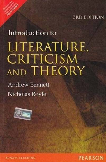 An Introduction to Literature, Criticism and Theory 3rd Edition